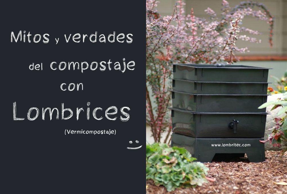 mitos y verdades del compostaje con lombrices o vermicompostaje