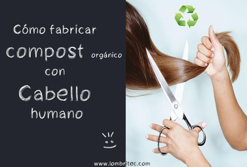 compostaje de pelo o cabello